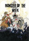 Monster of the Week by Michael  Sands