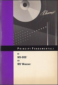 Principi fondamentali di MS-DOS ed MS Windows
