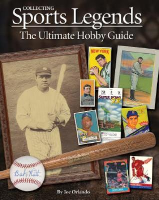 Collecting Sports Legends: The Ultimate Hobby Guide