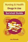 Student Nurse Drugs In Use Survival Guide