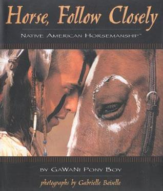 Horse, Follow Closely by GaWaNi Pony Boy