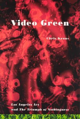 Video Green by Chris Kraus