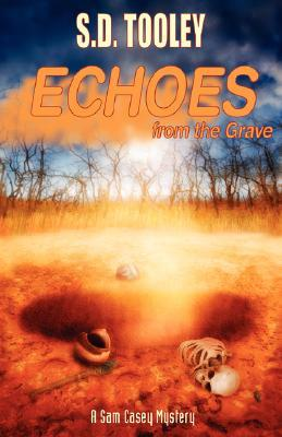 Echoes from the Grave by S.D. Tooley