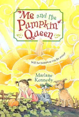 Me and the Pumpkin Queen by Marlane Kennedy
