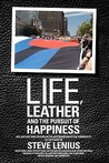 Life, Leather and...