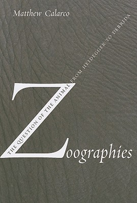 Zoographies by Matthew Calarco