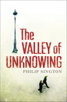 The Valley of Unknowing by Philip Sington