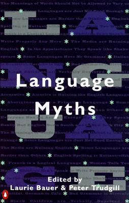 Language Myths by Laurie Bauer