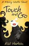 Touch and Go  (A Mercy Watts Short Story)