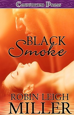 Black Smoke by Robin Leigh Miller
