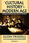 A Cultural History of the Modern Age, Volume II: Baroque, Rococo and Enlightenment