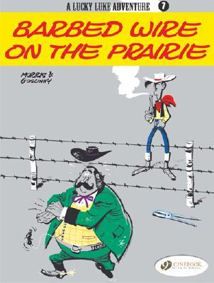 Barbed Wire on the Prairie (Lucky Luke Adventure, vol. 7)