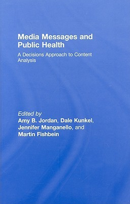 Media Messages and Public Health by Amy Jordan