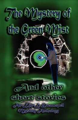 The Mystery of the Green Mist
