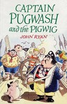 Captain Pugwash And The Pigwig