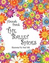The Ballet Shoes