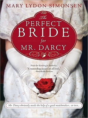 The Perfect Bride for Mr. Darcy