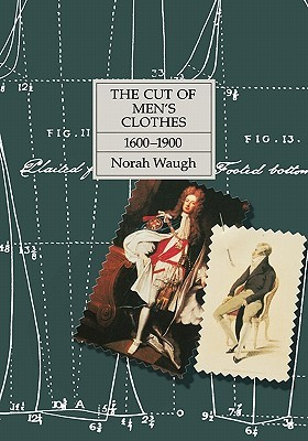 The Cut of Men's Clothes by Norah Waugh
