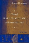 Tales of Mathematicians and Physicists