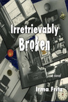 Irretrievably Broken