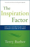 The Inspiration Factor: How You Can Revitalize Your Company Culture in 12 Weeks