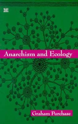 Anarchism and Ecology