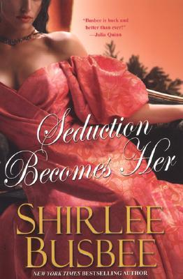 Seduction Becomes Her (Becomes Her, #2)