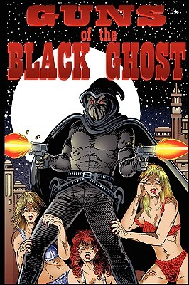 Guns of the Black Ghost