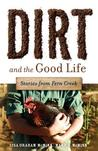 Dirt and the Good Life