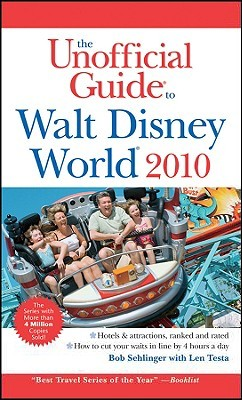 The Unofficial Guide to Walt Disney World 2010 by Bob Sehlinger