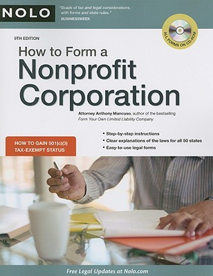 How to Form a Nonprofit Corporation [With CDROM] by Anthony A. Mancuso
