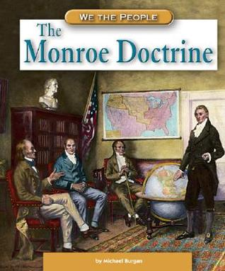 The Monroe Doctrine (We the People)