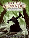 The Spook's Tale: And Other Horrors (The Last Apprentice / Wardstone Chronicles)