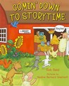 Comin' Down to Storytime by Rob Reid
