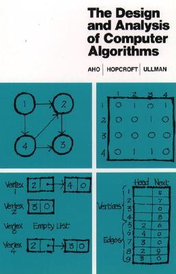 The Design and Analysis of Computer Algorithms by Alfred V. Aho
