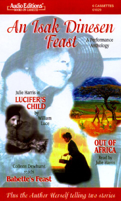 An Isak Dinesen Feast: A Performance Anthology, with Book
