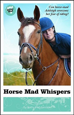 Horse Mad Whispers (Horse Mad #7)