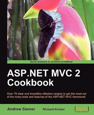 ASP.Net MVC 2 Cookbook by Andrew Siemer