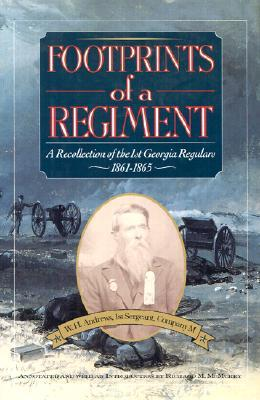 Footprints of a Regiment by W.H. Andrews