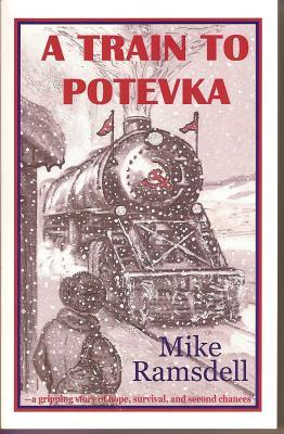 A Train to Potevka by Mike Ramsdell