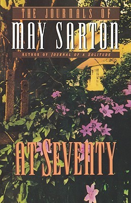 At Seventy by May Sarton