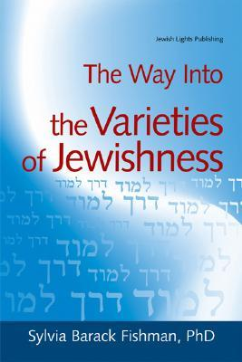 The Way Into The Varieties Of Jewishness (The Way Into¹series)