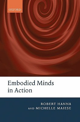 Embodied Minds in Action