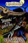 Comancheria: Shadow of the Great Owl