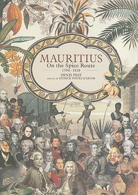 Mauritius: On the Spice Route, 1598-1810