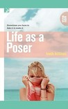 Life as a Poser (The 310, #1)