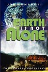 Earth Is Not Alone