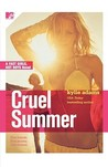 Cruel Summer (Fast Girls, Hot Boys, #1)
