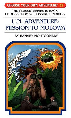 U.N. Adventure: Mission To Molowa (Choose Your Own Adventure #32)(Paperback/Revised))