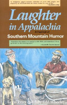 Laughter in Appalachia: Southern Mountain Humor